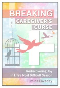 A book cover with the title Breaking the Caregiver's Curse: Rediscovering Joy in Life's Most Challenging Season. Purpose is to let the reader know about the book's contents. Book cover has an illustration of birds being freed from cages and flying into the sky.